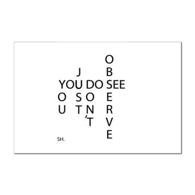 Наклейка (стикер) Вы смотрите, но не наблюдаете