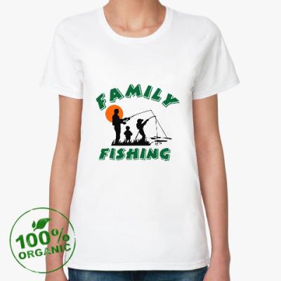 Женская футболка из органик-хлопка Семейная рыбалка