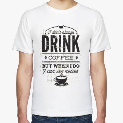 Футболка DRINK COFFEE