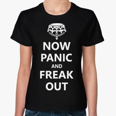 Женская футболка  Now Panic.