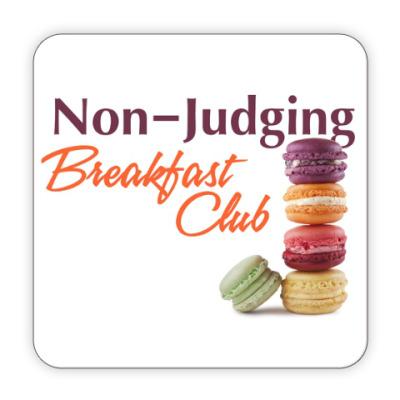 Костер (подставка под кружку) Non-Judging Breakfast Club