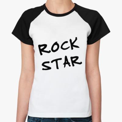 Женская футболка реглан Rock Star