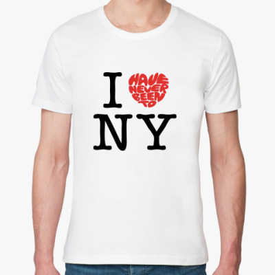 Футболка из органик-хлопка  I've Never Been to NY