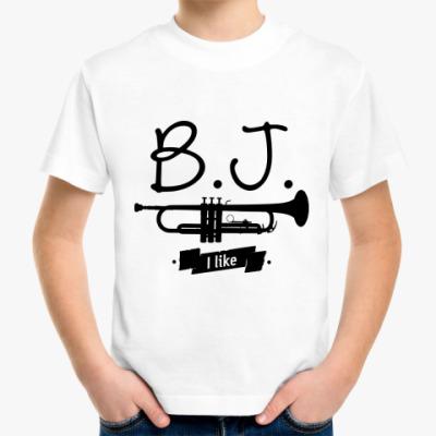 Детская футболка 'B.J. I like'