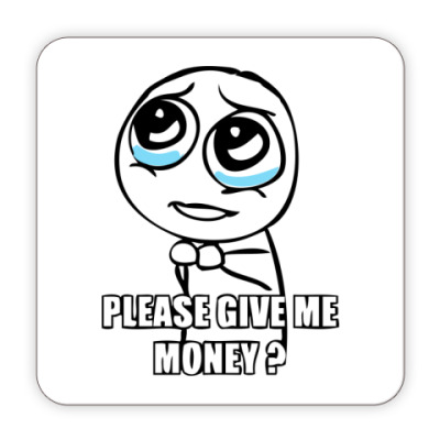 Костер (подставка под кружку) Please give me money?