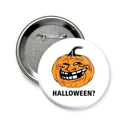 Значок 58мм Halloween?