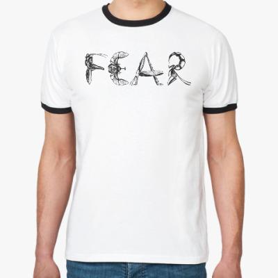Футболка Ringer-T Fear