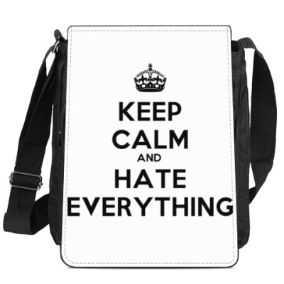 Сумка-планшет Keep Calm And Hate Everything
