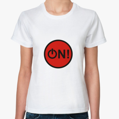 Классическая футболка  мотиватор ON!