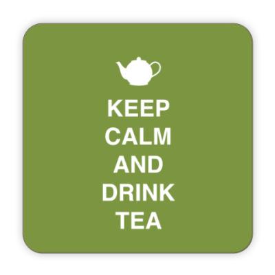 Костер (подставка под кружку) Keep calm and drink tea