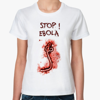 Классическая футболка Stop! Ebola