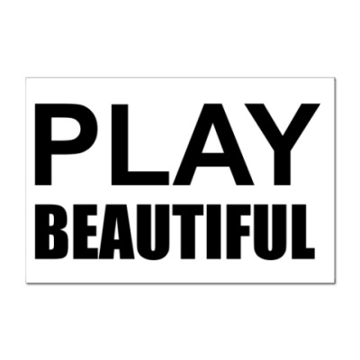 Наклейка (стикер) Play Beautiful