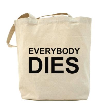 Сумка Everybody Dies