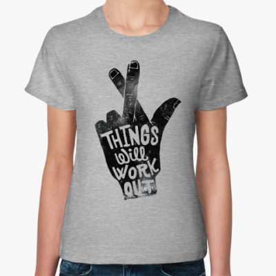 Женская футболка Fingers Crossed