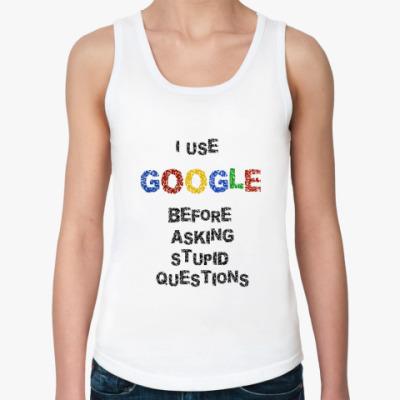 Женская майка I use Google