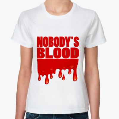 Классическая футболка Nobody's Blood