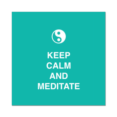 Наклейка (стикер)  Keep calm and meditate