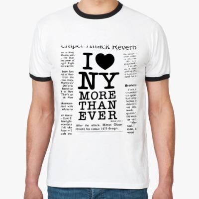 Футболка Ringer-T   I Love NY