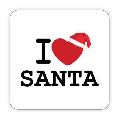 Костер (подставка под кружку) Новогодний принт I Love Santa