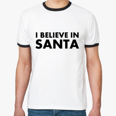 Футболка Ringer-T I believe in Santa