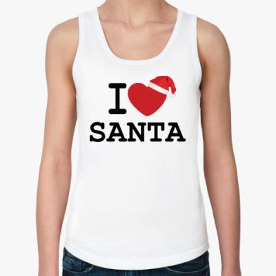 Женская майка Новогодний принт I Love Santa