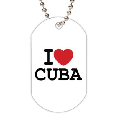 Жетон dog-tag I Love Cuba