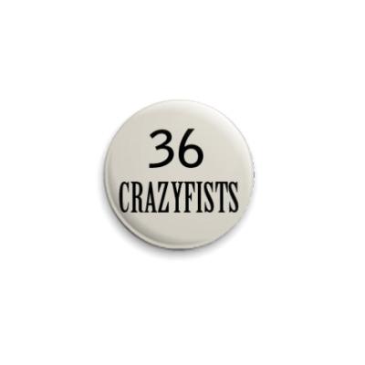Значок 25мм  36 Crazyfists