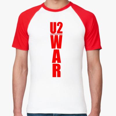 Футболка реглан   U2 War