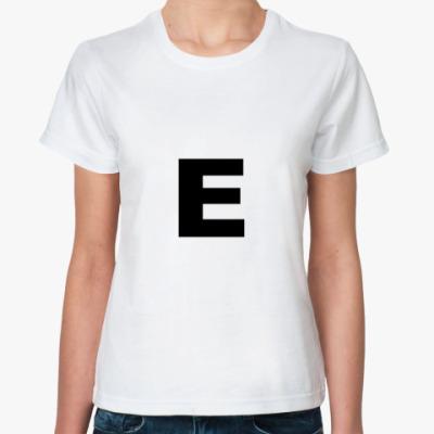Классическая футболка Буква E