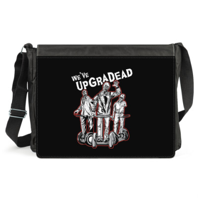 We've UpGraDead
