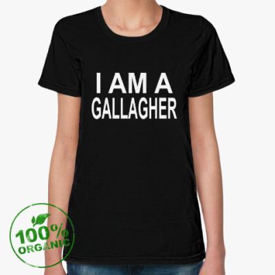 Женская футболка из органик-хлопка i am a gallagher