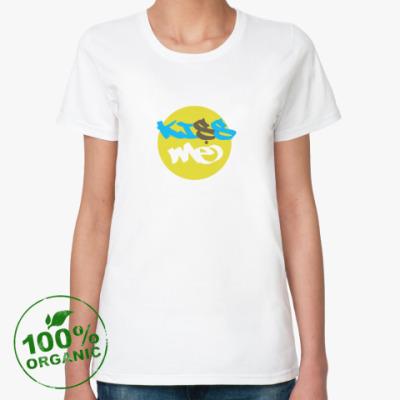 Женская футболка из органик-хлопка Целуй меня