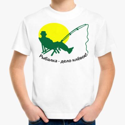 Детская футболка Рыбалка-дело клёвое