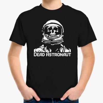 Детская футболка Dead astronaut