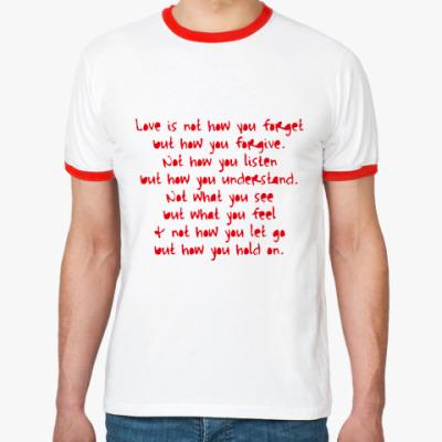 Футболка Ringer-T Футболка What is Love?