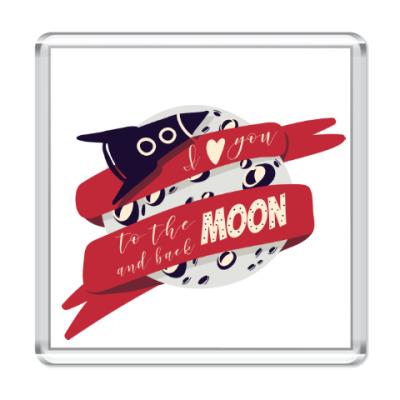 Магнит Я люблю тебя до луны и обратно