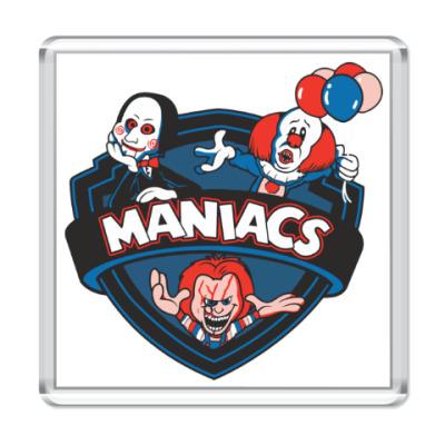 Магнит Maniacs