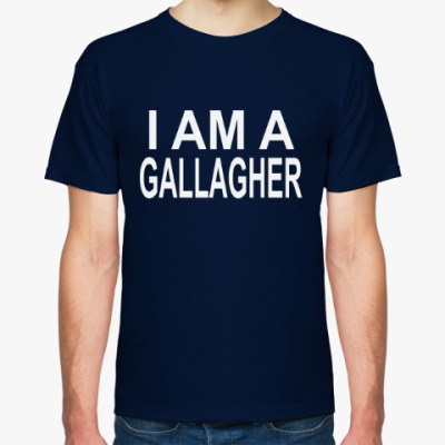 Футболка i am a gallagher