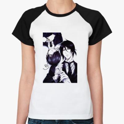 Женская футболка реглан Kuroshitsuji