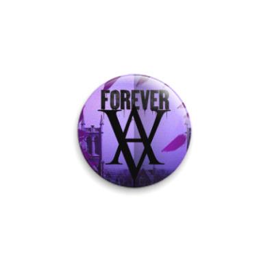 Значок 25мм Forever  Vampire Academy