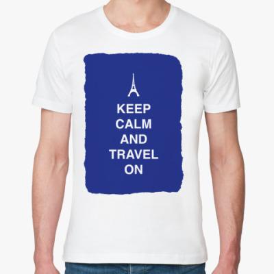 Футболка из органик-хлопка Keep calm and travel on