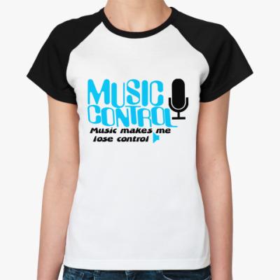 Женская футболка реглан Music control