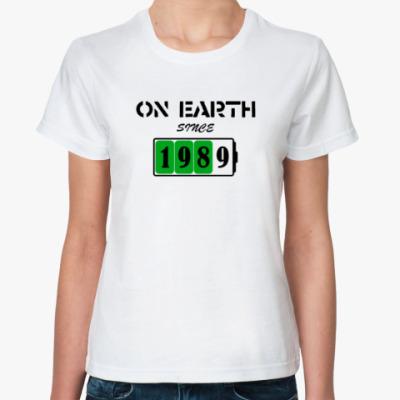 Классическая футболка On Earth Since 1989