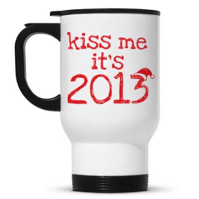 Кружка-термос Надпись Kiss me - it's 2013!