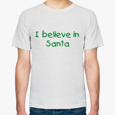 Футболка I believe in Santa