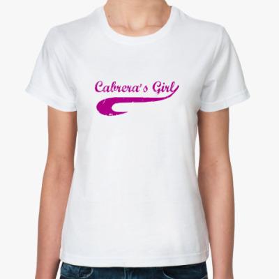 Классическая футболка cabrera's girl