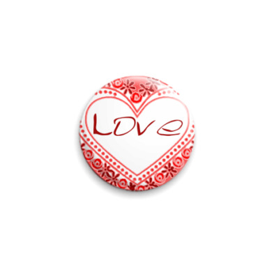Значок 25мм Любовь в сердце