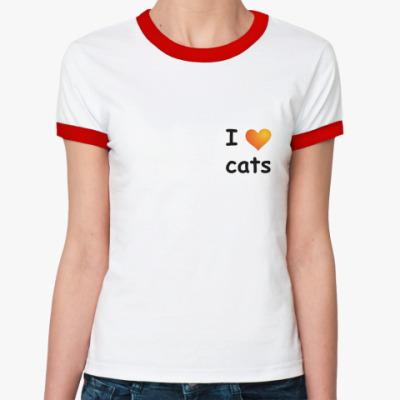 Женская футболка Ringer-T   I love cats