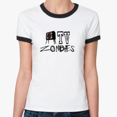Женская футболка Ringer-T TV zombies