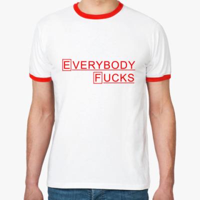 Футболка Ringer-T Доктор Хаус Everybody Fucks